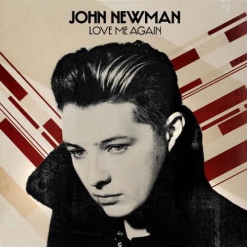 john-newman-love-me-again-500x500